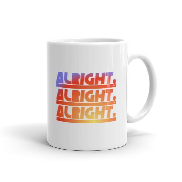 Alright Alright Alright Coffee Mug 11oz Mug BelDisegno