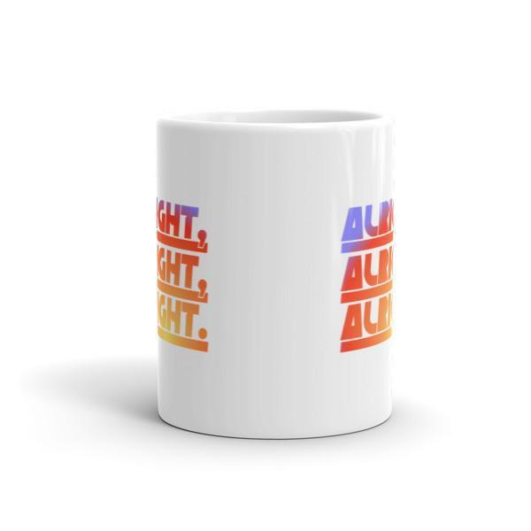 Alright Alright Alright Coffee Mug  Mug BelDisegno