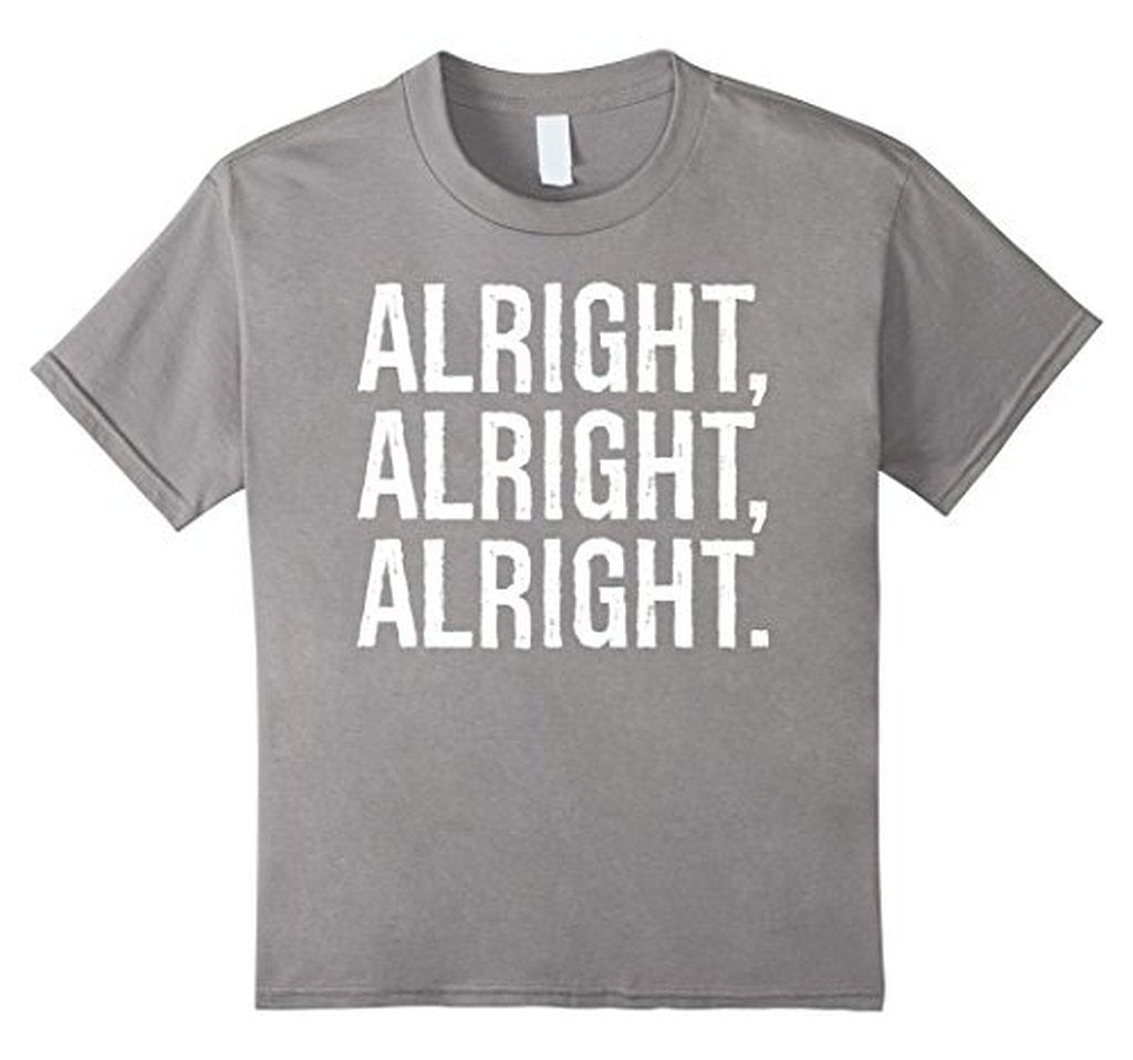 Alright Alright Alright Funny Novelty T-shirt Heather Grey / 3XL T-Shirt BelDisegno