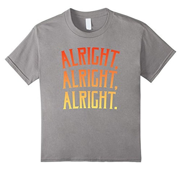 Alright Alright Alright Funny Novelty T-shirt Heather Grey / XL / Women T-Shirt BelDisegno
