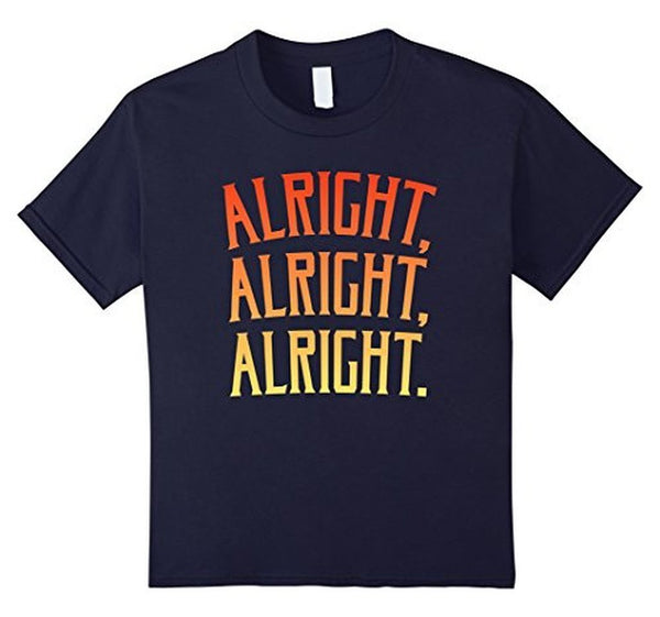 Alright Alright Alright Funny Novelty T-shirt Navy / XL / Women T-Shirt BelDisegno