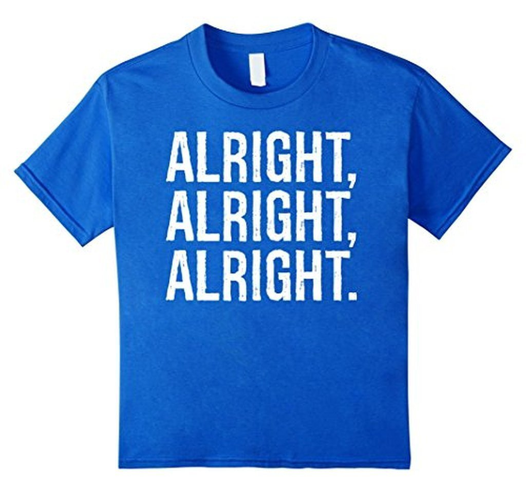 Alright Alright Alright Funny Novelty T-shirt Royal Blue / 3XL T-Shirt BelDisegno