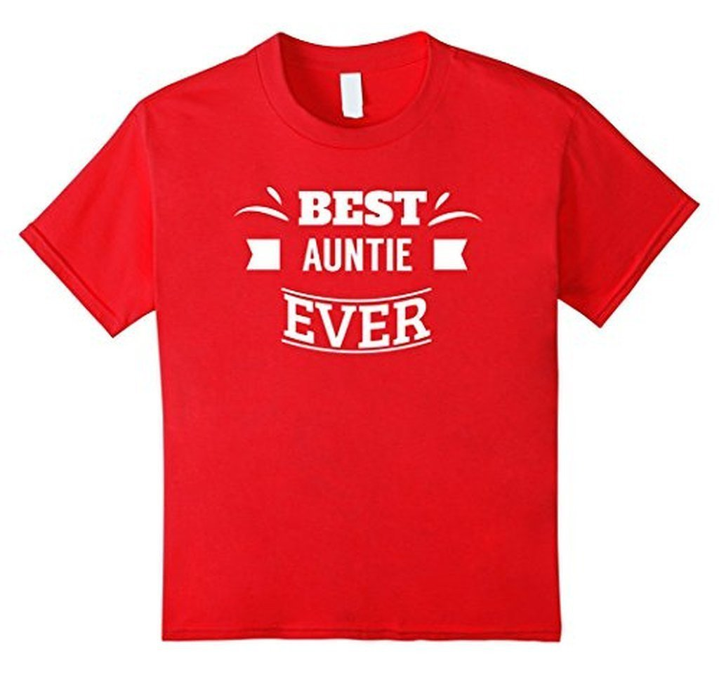 Aunt gifts Best Auntie Ever for favorite aunt T-shirt Size: S, M, L, XL, 2XLColor: Black