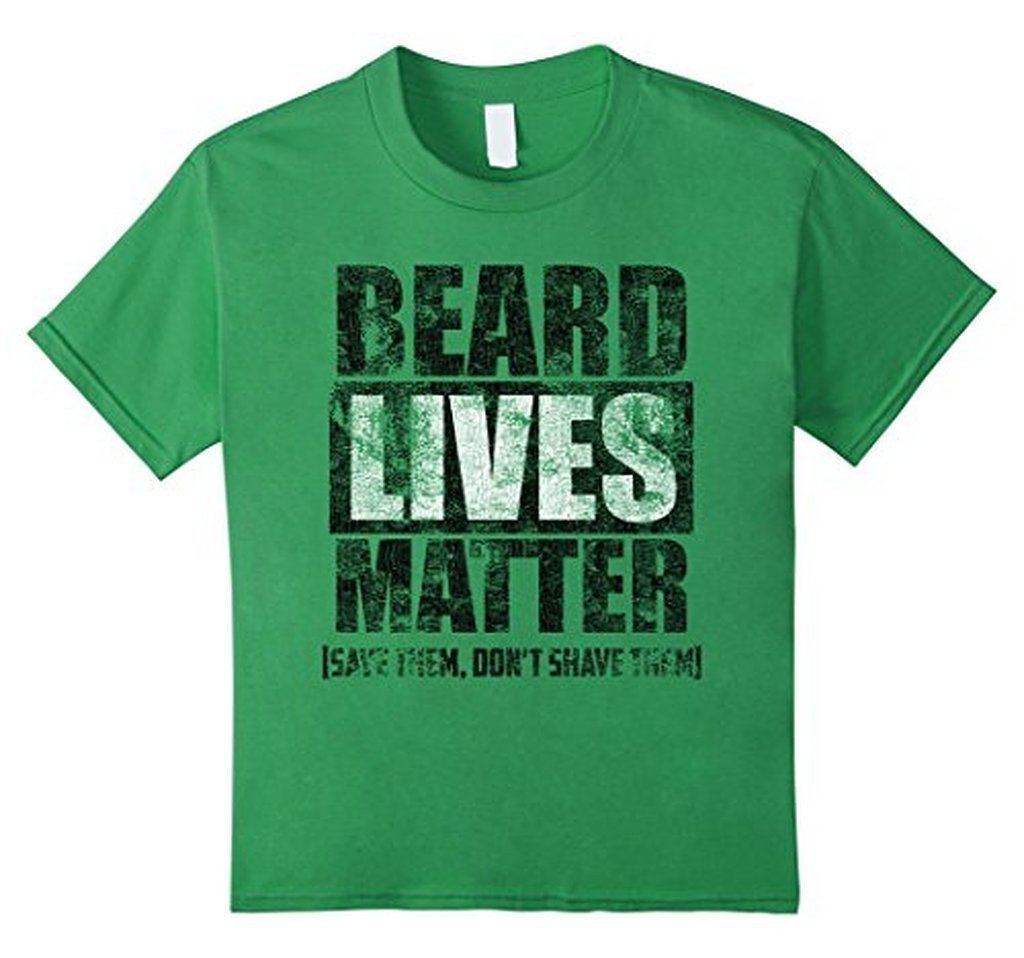 BEARD LIVES MATTER funny , save them don't shave them T-shirt Color: GrassSize: S