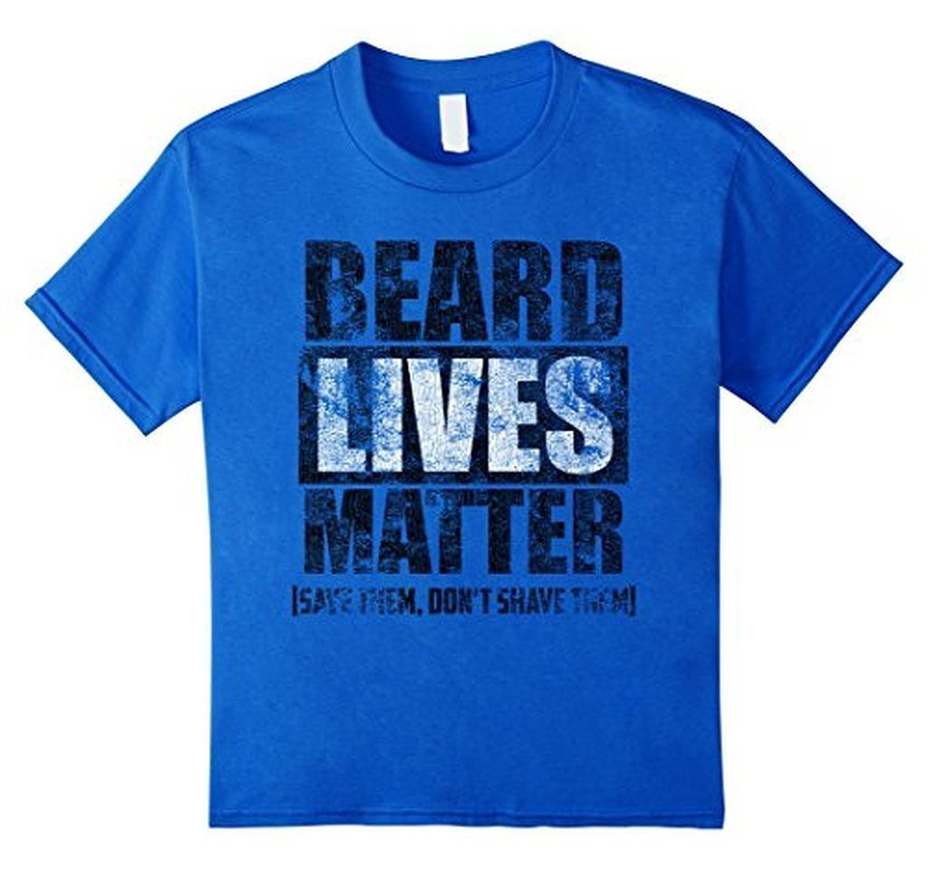 BEARD LIVES MATTER funny , save them don't shave them T-shirt Color: Royal BlueSize: S