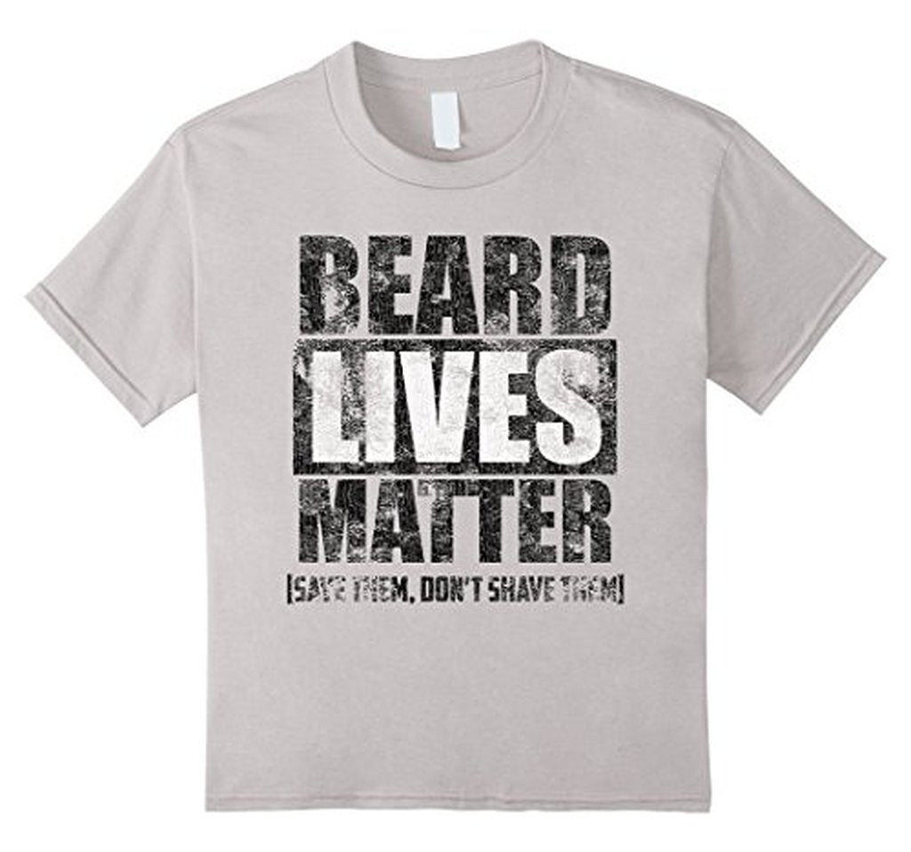 BEARD LIVES MATTER funny , save them don't shave them T-shirt Color: WhiteSize: S