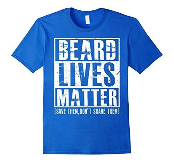 Beard Lives Matter T-shirt Funny Beard Shirt Royal Blue / 3XL T-Shirt BelDisegno