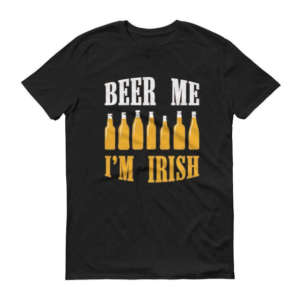 Beer me I'm IRISH Men's St Patrick's day tshirt Drinking beer party Black / 3XL T-Shirt BelDisegno