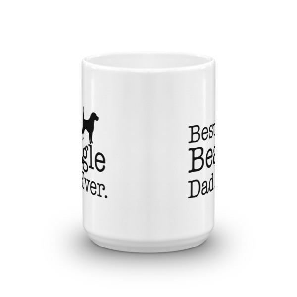Best Beagle Dad Ever Coffee Mug Size: 11oz, 15oz