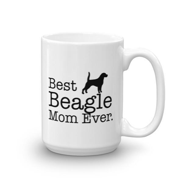 Best Beagle Mom Ever Dog Lovers Gift Coffee Mug Size: 15oz