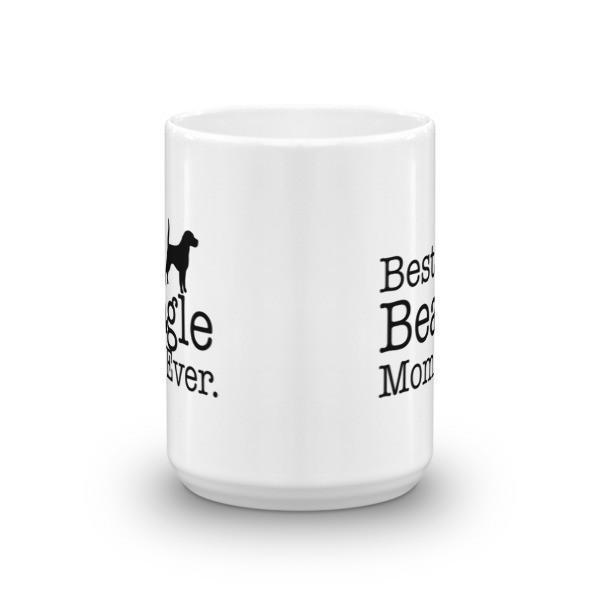 Best Beagle Mom Ever Dog Lovers Gift Coffee Mug Size: 11oz, 15oz