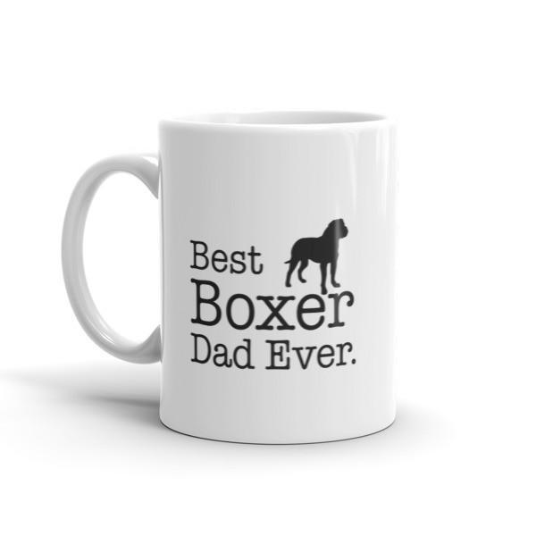 Best Boxer Dad Ever Dog Lovers Gift Coffee Mug Size: 11oz, 15oz
