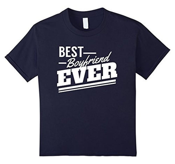 Best Boyfriend Ever romantic boyfriend gifts t T-shirt Navy / 3XL T-Shirt BelDisegno