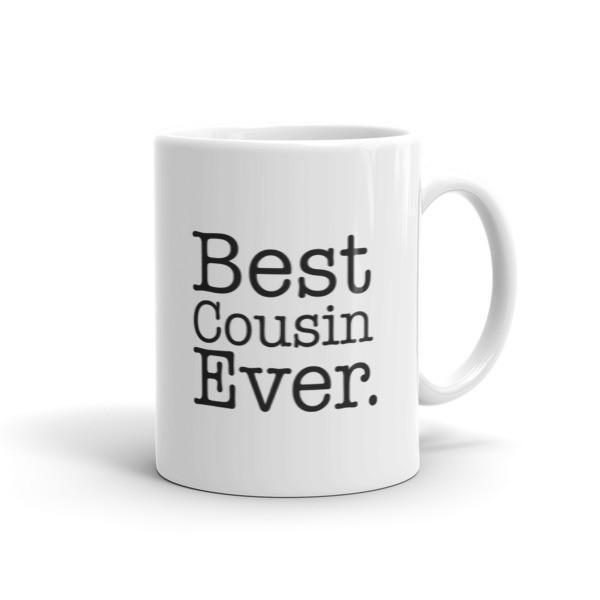 Best Cousin Ever Coffee Mug Size: 11oz