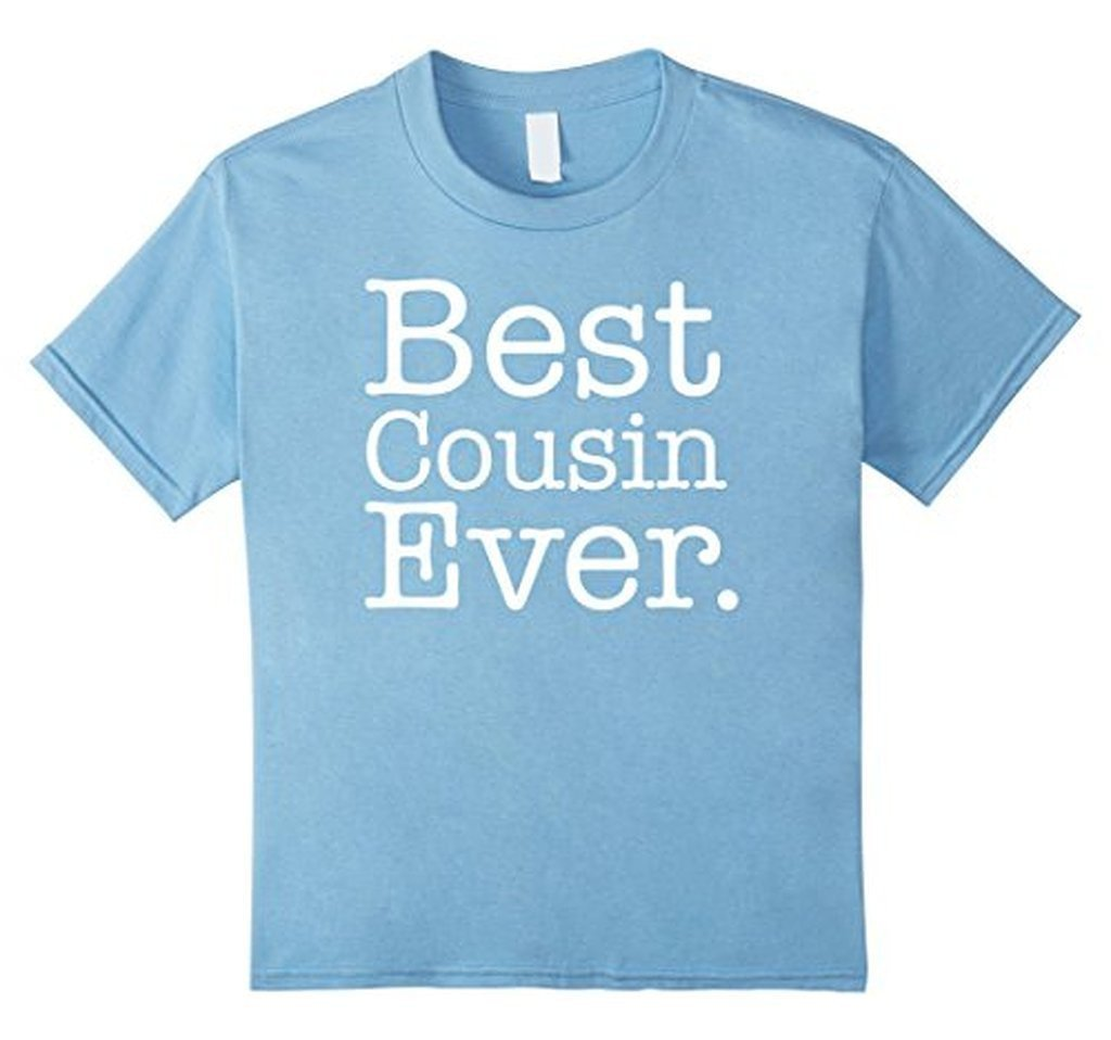 Best Cousin Ever s T-shirt Baby Blue / 3XL T-Shirt BelDisegno