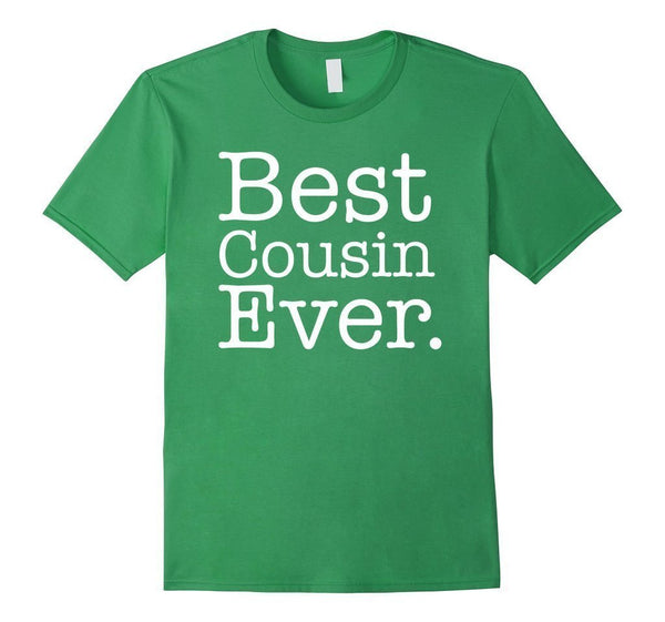 Best Cousin Ever s T-shirt Grass / 3XL T-Shirt BelDisegno