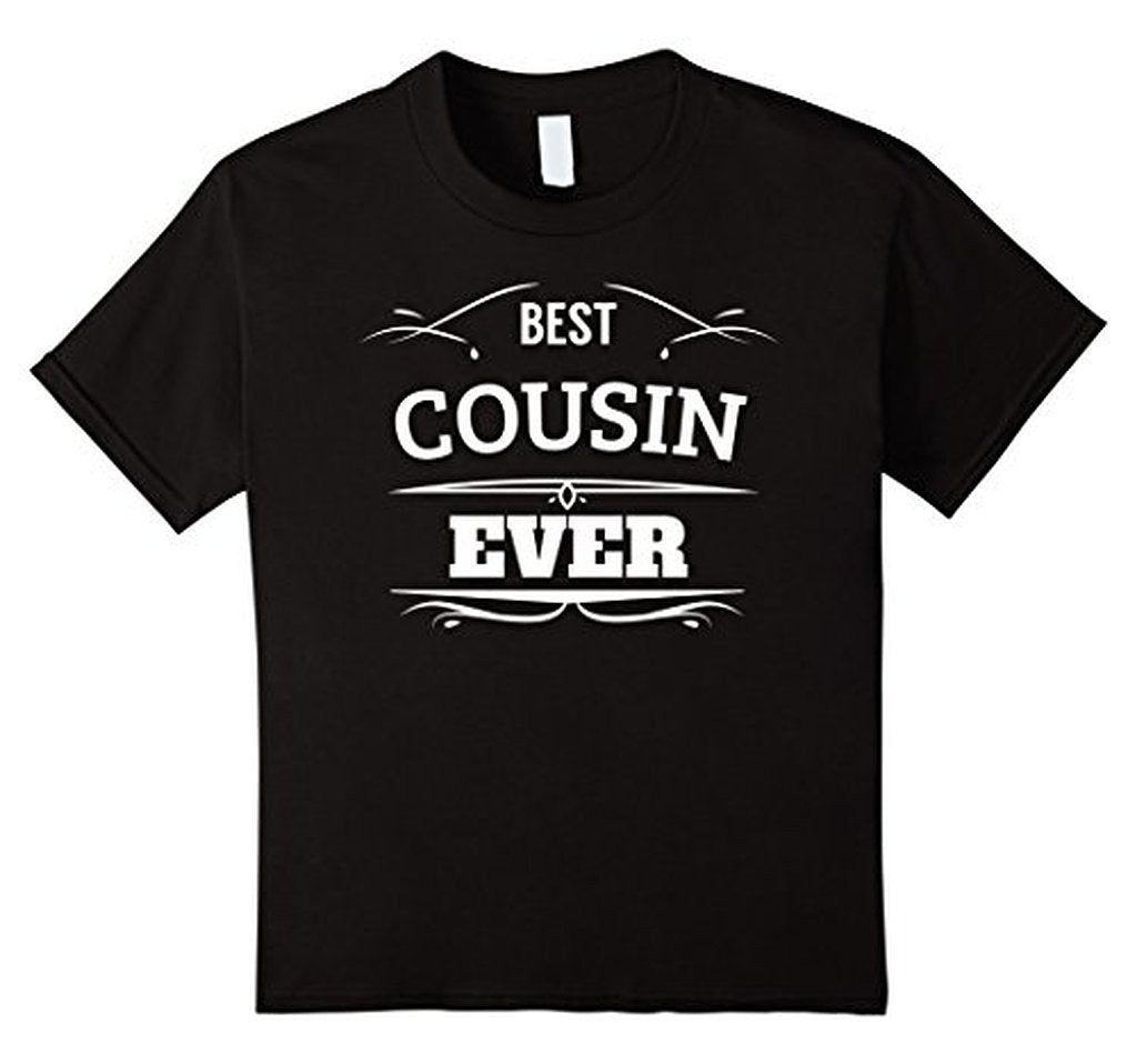 Best Cousin Ever t T-shirt Color: BlackSize: S