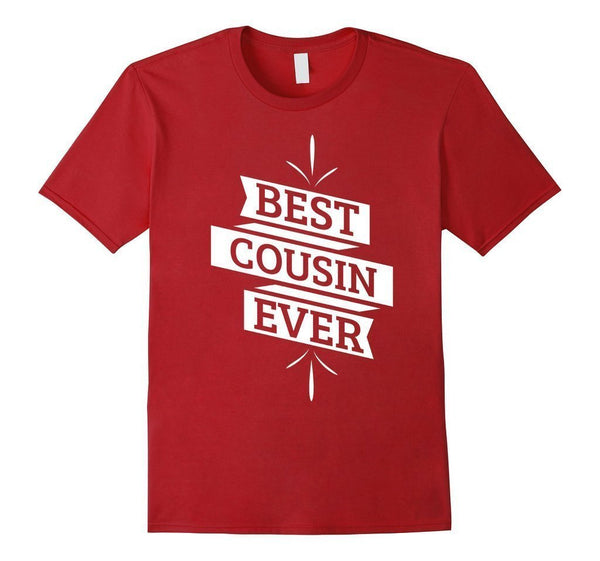 Best Cousin Ever t T-shirt Cranberry / 3XL T-Shirt BelDisegno