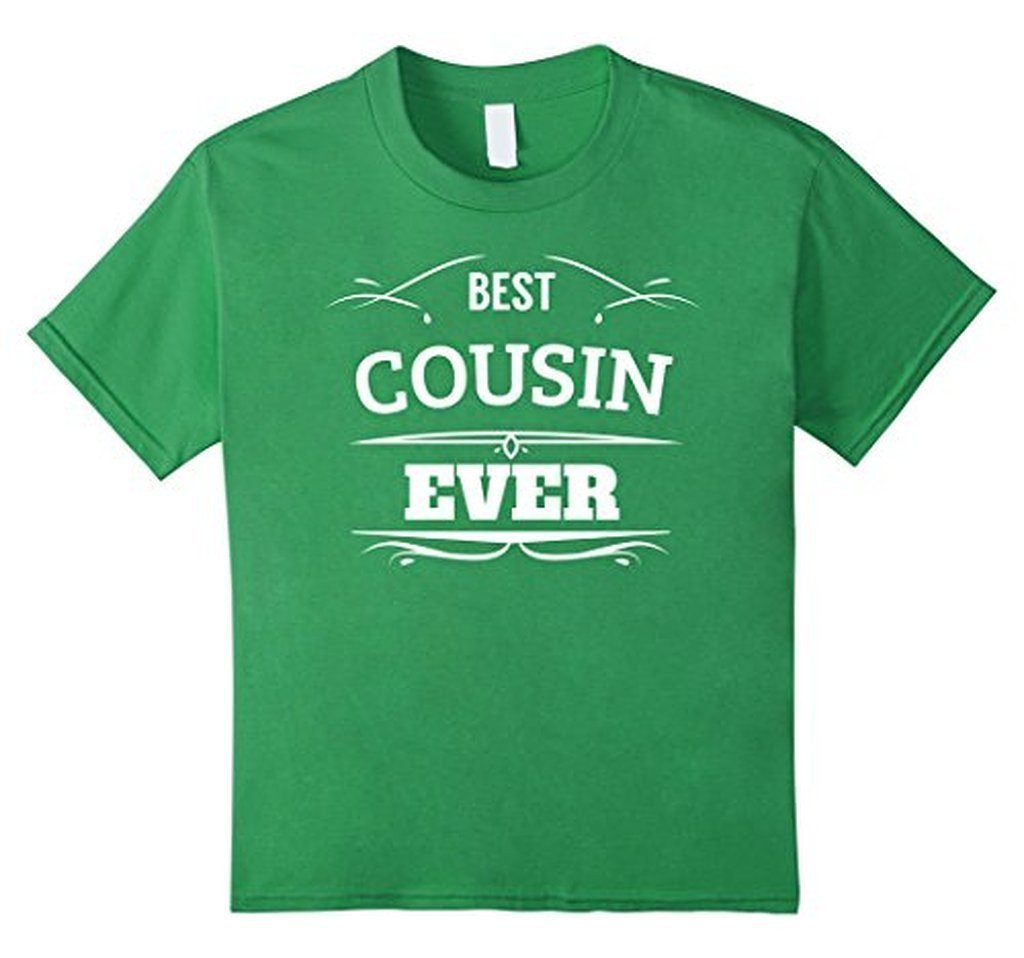 Best Cousin Ever t T-shirt Color: GrassSize: S