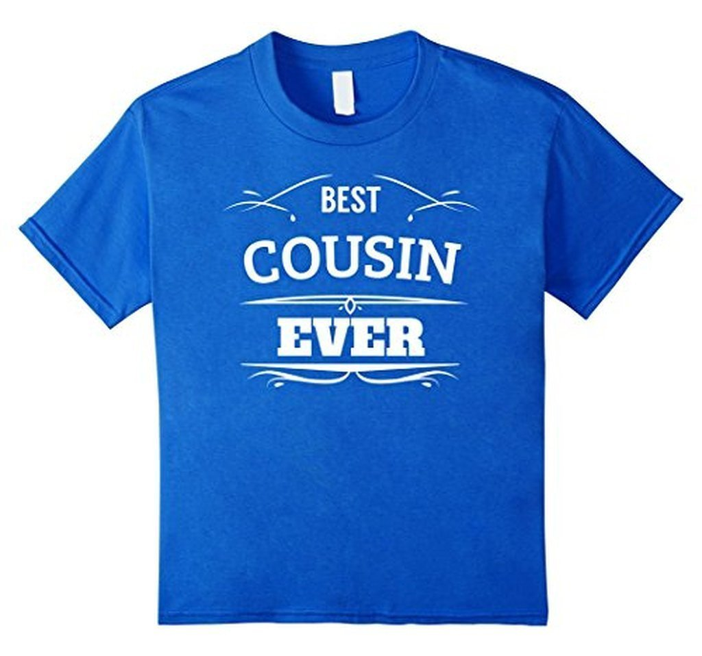 Best Cousin Ever t T-shirt Color: Royal BlueSize: S
