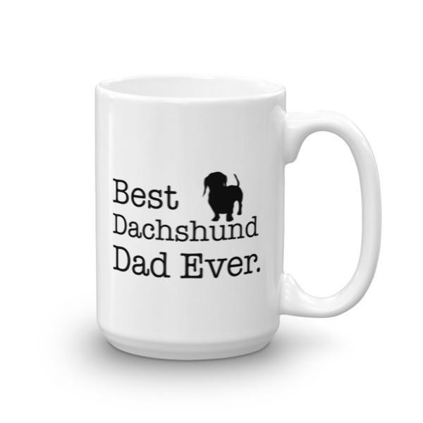 Best Dachshund Dad Ever Dog Lovers Gift Coffee Mug 15oz Mug BelDisegno