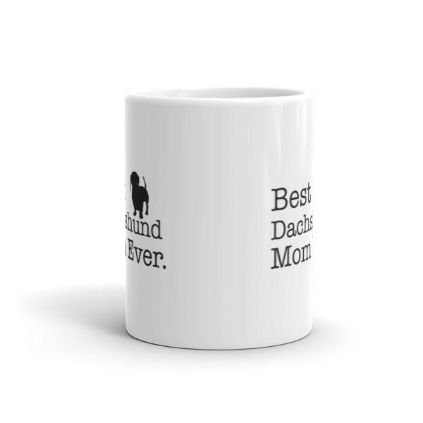 Best Dachshund Mom Ever Dog Lovers Gift Coffee Mug  Mug BelDisegno