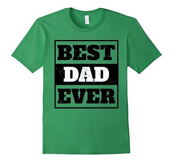 Best Dad Ever Men , Fathers Day , Birthday Tee T-shirt Grass / 3XL T-Shirt BelDisegno