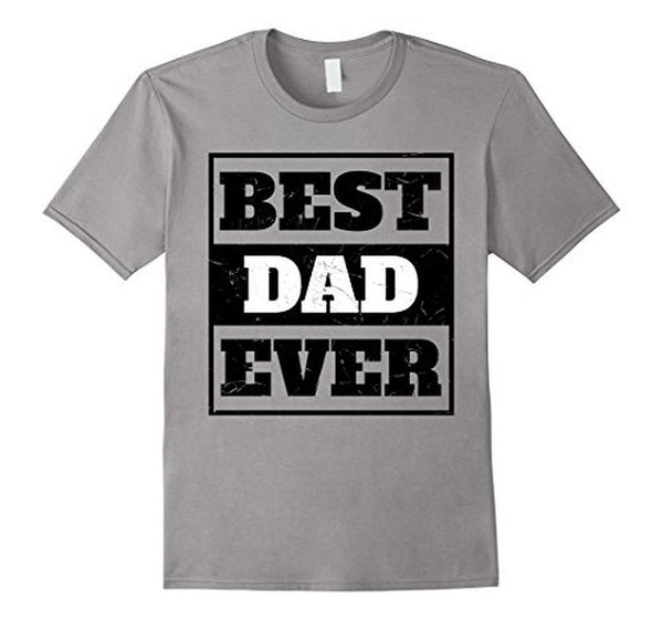 Best Dad Ever Men , Fathers Day , Birthday Tee T-shirt Heather Grey / 3XL T-Shirt BelDisegno