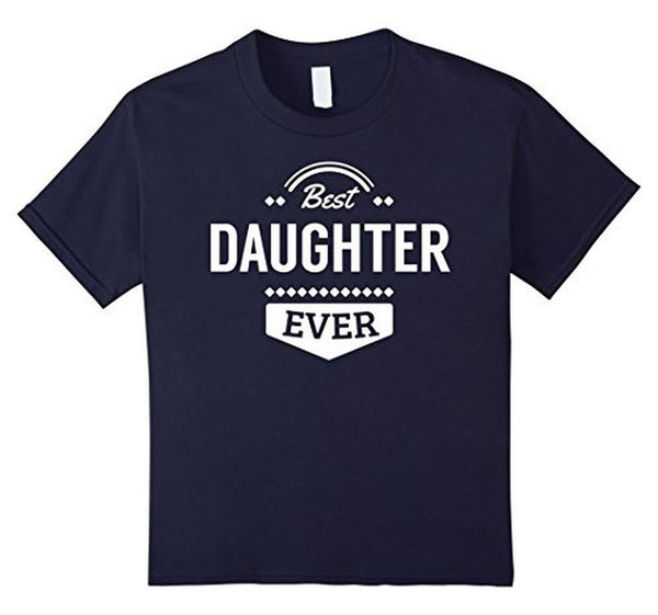 Best Daughter Ever I love my Daughter gift T-shirt birthday gifts for daughter from dad Default Title T-Shirt BelDisegno