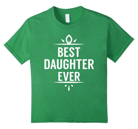 Best Daughter Ever I love my Daughter gift TShirt birthday gifts for daughter from mom-T-Shirt-BelDisegno-BelDisegno