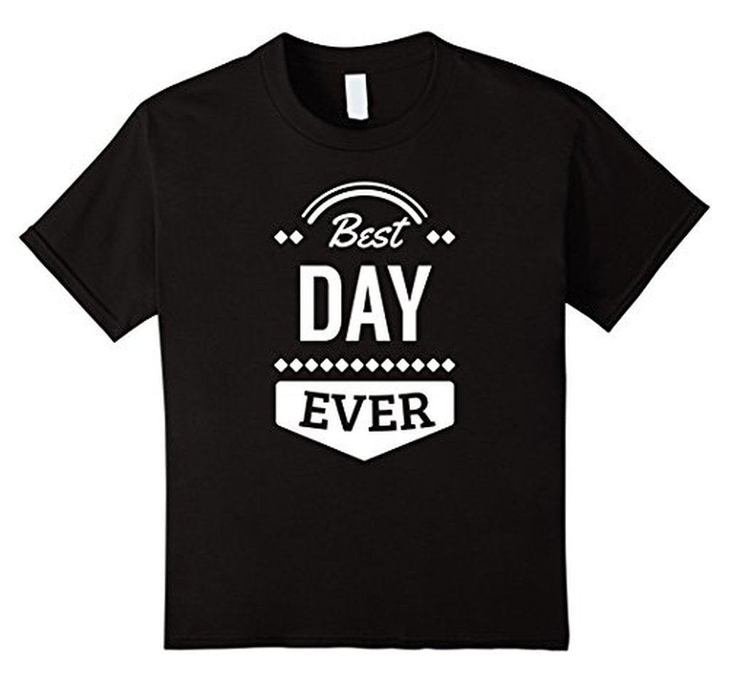 Best Day Ever Wedding Gift T T-shirt Black / 3XL T-Shirt BelDisegno