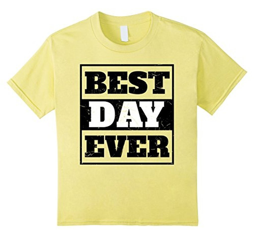 Best Day Ever Wedding Gift T T-shirt Color: LemonSize: S