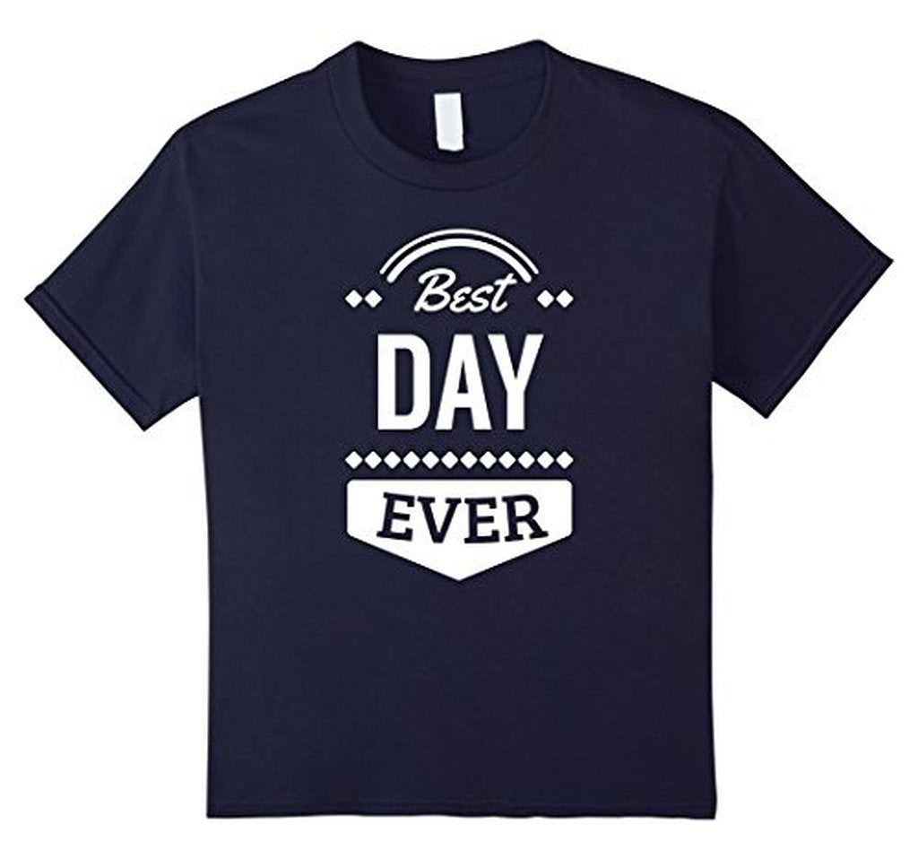 Best Day Ever Wedding Gift T T-shirt Navy / 3XL T-Shirt BelDisegno