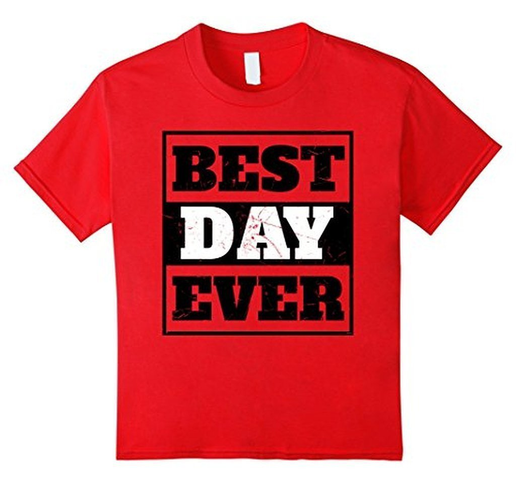 Best Day Ever Wedding Gift T T-shirt Color: RedSize: S