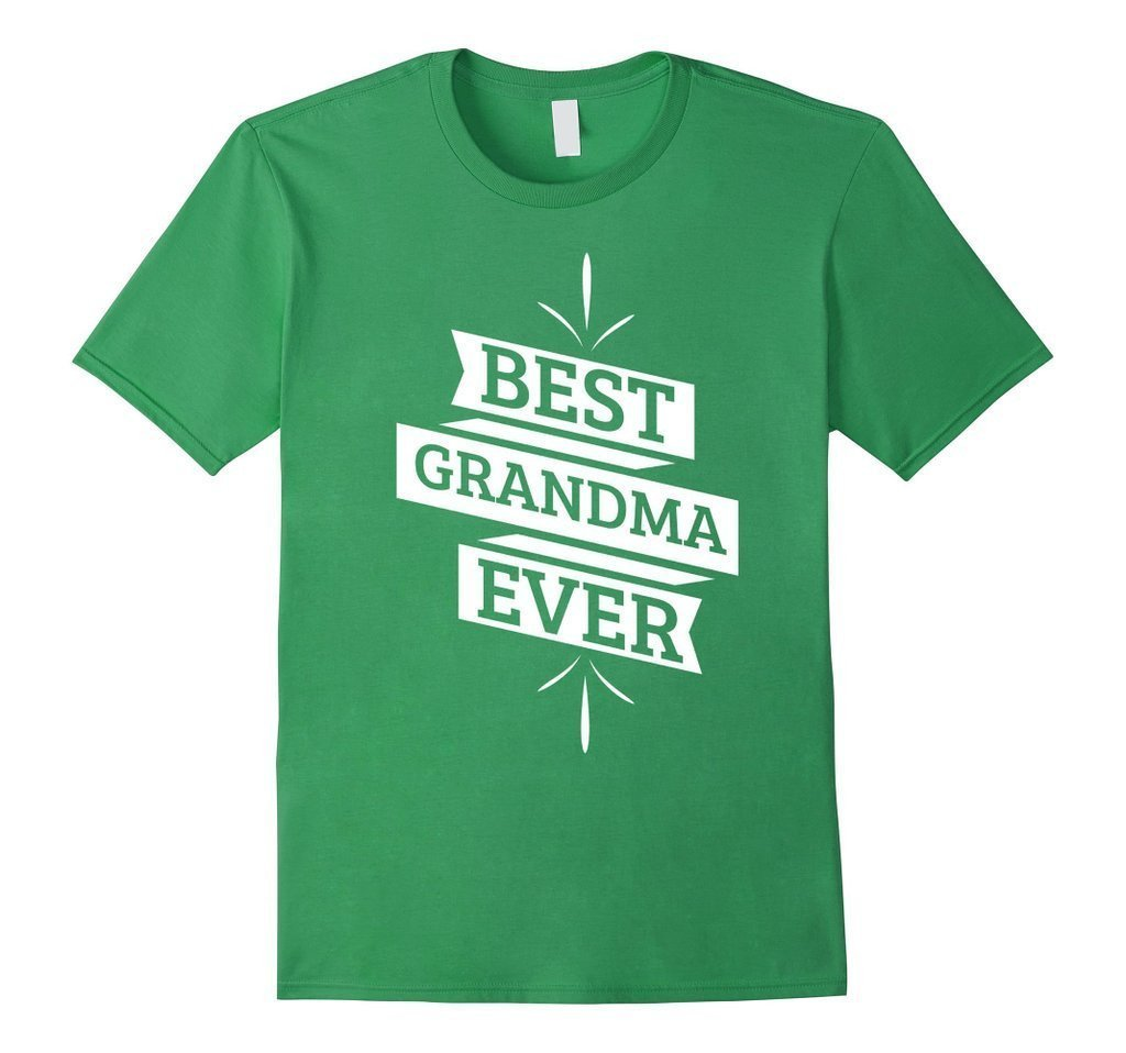 Best Grandma Ever T great grandma gifts T-shirt Color: GrassSize: S