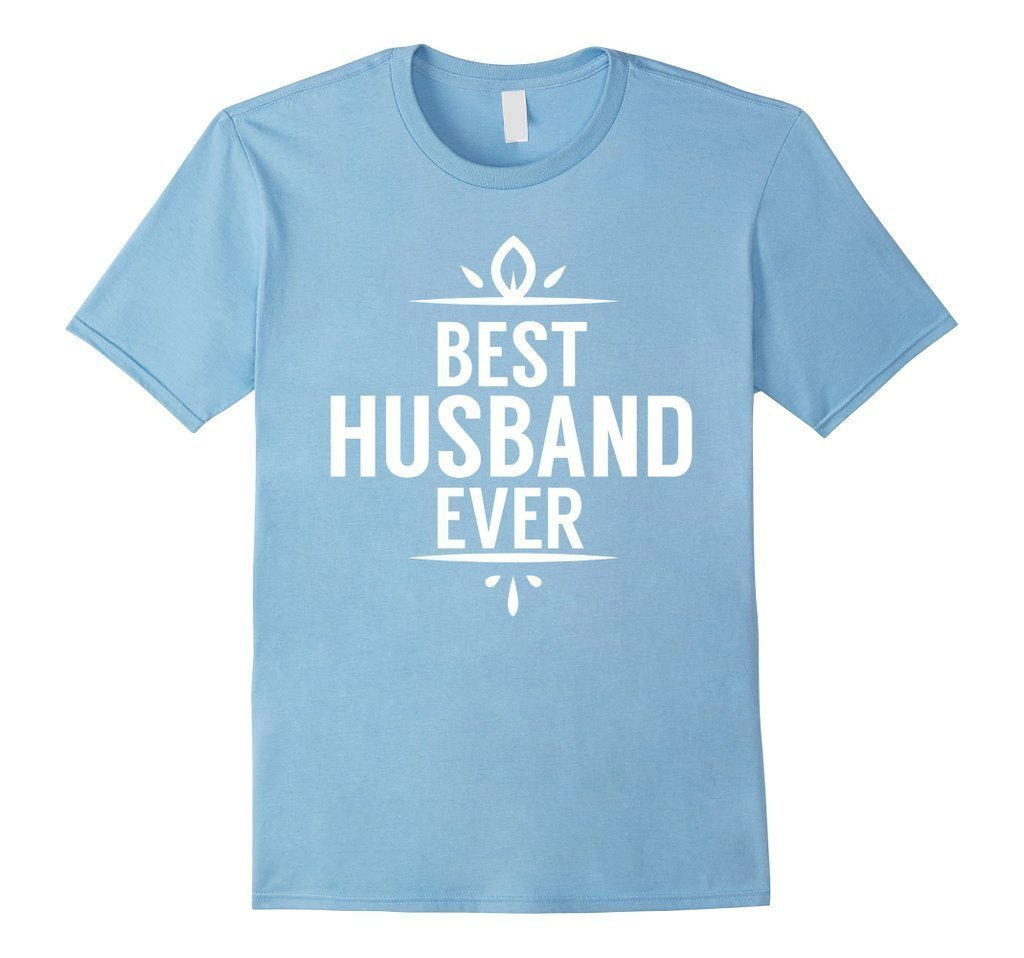 Best Husband Ever T Funny Wedding Married Man Tee Gift T-shirt Color: Light BlueSize: S