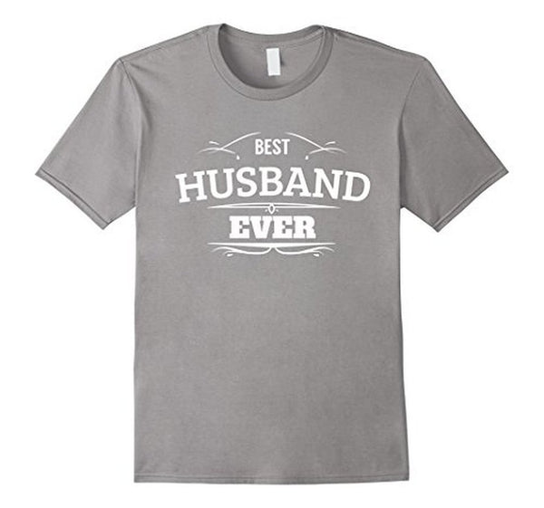 Best Husband Ever T Funny Wedding Married Man Tee Gift T-shirt Heather Grey / 3XL T-Shirt BelDisegno