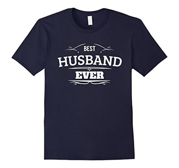 Best Husband Ever T Funny Wedding Married Man Tee Gift T-shirt Navy / 3XL T-Shirt BelDisegno