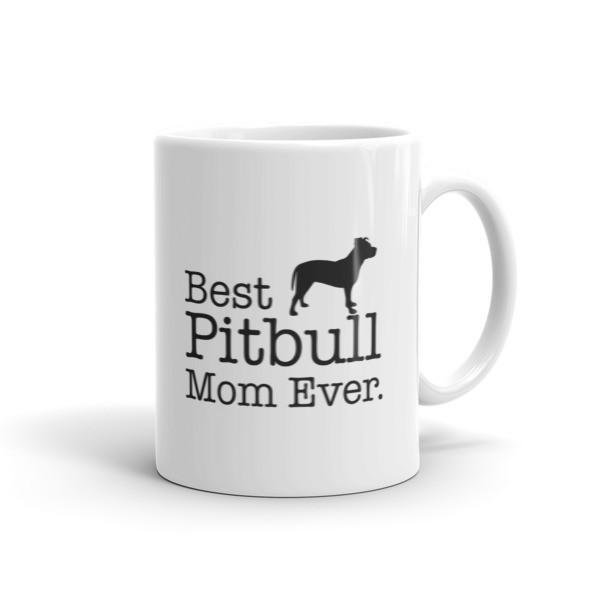 Best Pitbull Mom Ever Dog Lovers Gift Coffee Mug Size: 11oz