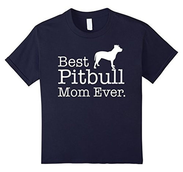 Best Pitbull Mom Ever Pet Kitten Animal Parenting T-shirt 2XL / Black T-Shirt BelDisegno