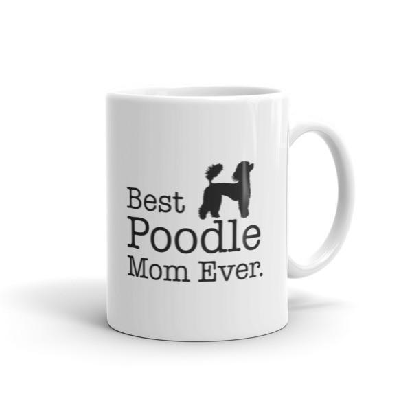 Best Poodle Mom Ever Coffee Mug-Mug-BelDisegno-11oz-BelDisegno