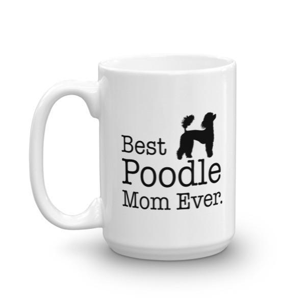 Best Poodle Mom Ever Coffee Mug  Mug BelDisegno