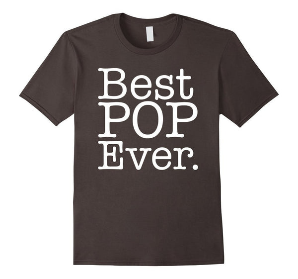 Best Pop Ever father day t s gift for DAD T-shirt Asphalt / 3XL T-Shirt BelDisegno