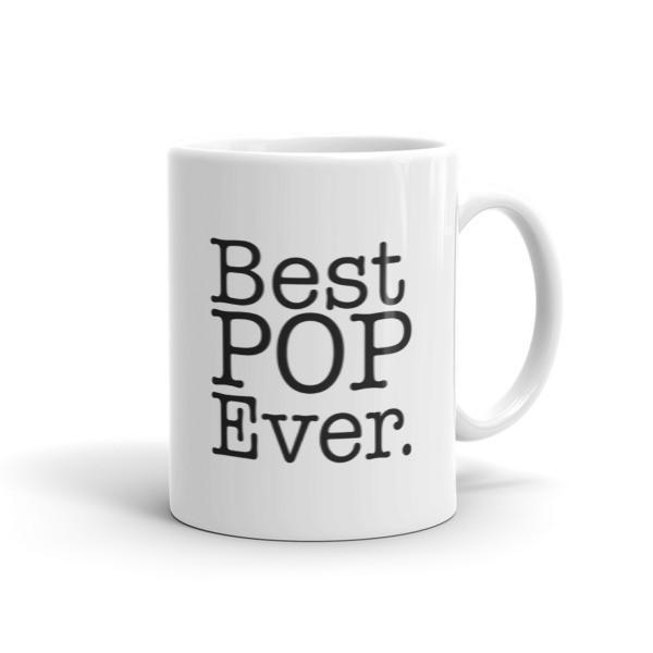 Best POP Ever Father's day Gift Coffee Mug Size: 11oz