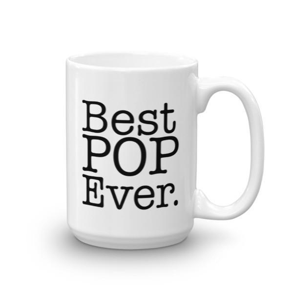 Best POP Ever Father's day Gift Coffee Mug Size: 15oz