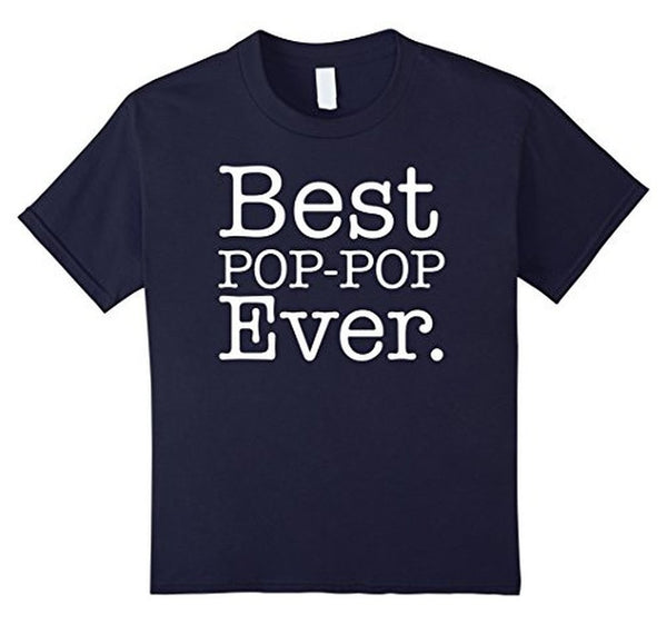 Best Pop pop Ever Father's day gift Grandpa DAD T-shirt Navy / 3XL T-Shirt BelDisegno