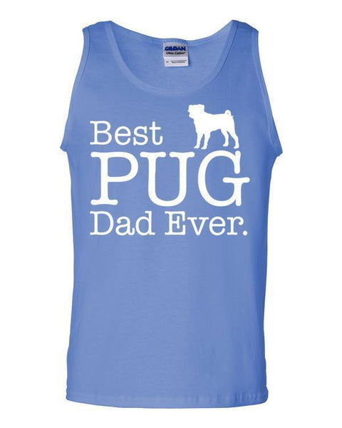 Best PUG Dad Ever Tank top Dog Lover Gift Tank Top Carolina Blue / 2XL Tank Top BelDisegno