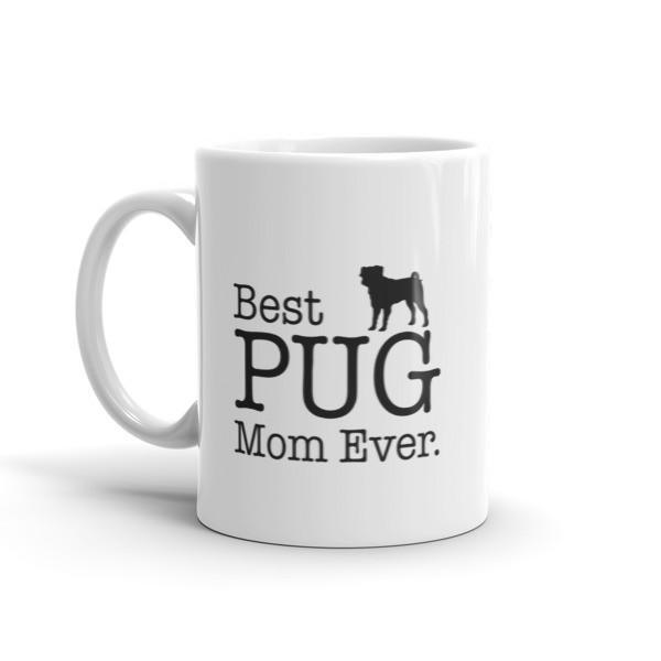 Best PUG Mom Ever Dog Lovers Gift Coffee Mug  Mug BelDisegno