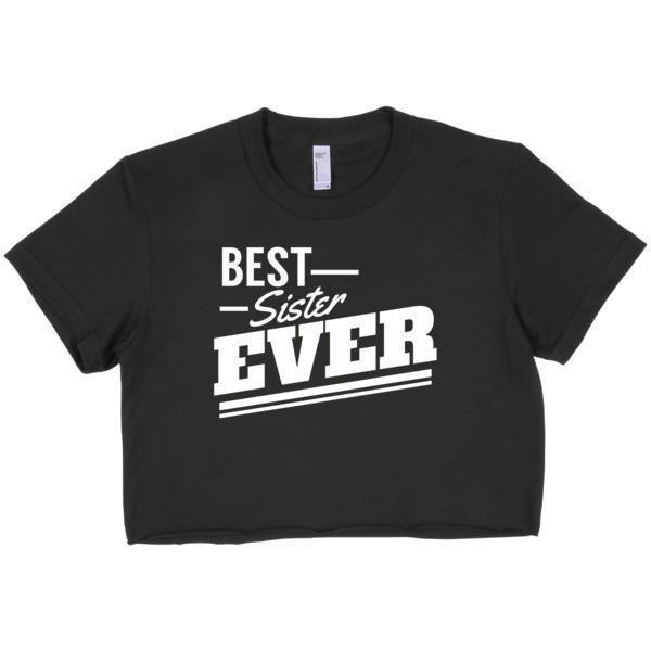 Best Sister Ever crop top T-shirt Size: SColor: Black