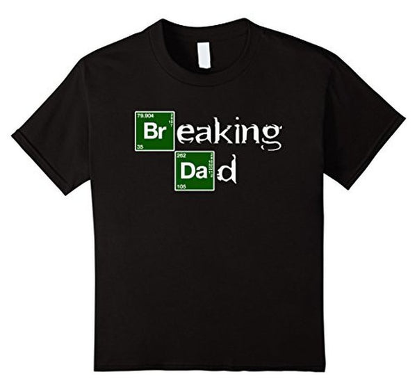 Breaking Dad Papa grandpa Funny Father's day Gift T-shirt Black / 3XL T-Shirt BelDisegno